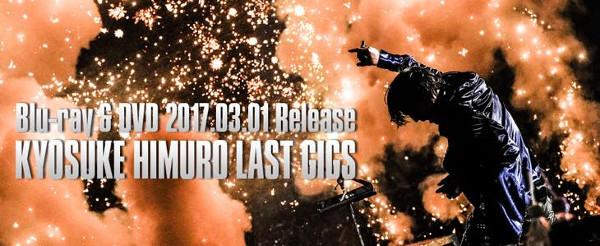 Blu-ray&DVD「KYOSUKE HIMURO LAST GIGS」リリース決定