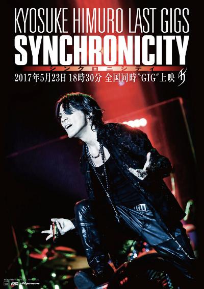 "KYOSUKE HIMURO LAST GIGS ""SYNCHRONICITY"""