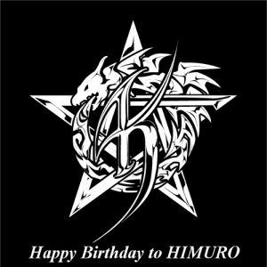 Happy Birthday to HIMURO